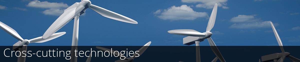 Cross cutting technologies